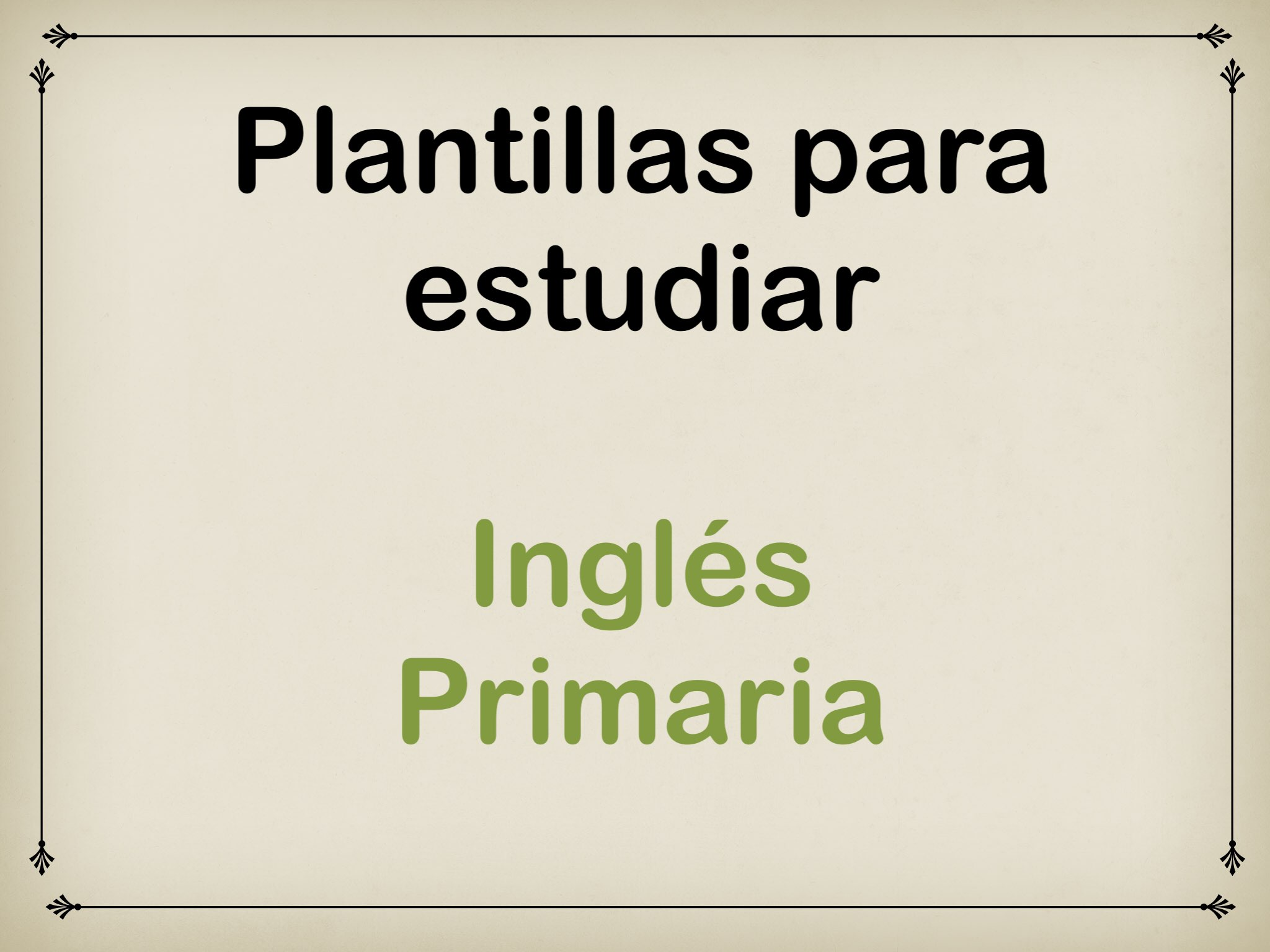 Play Plantillas para estudiar. Inglés Primaria by Elysia Edu - on ...