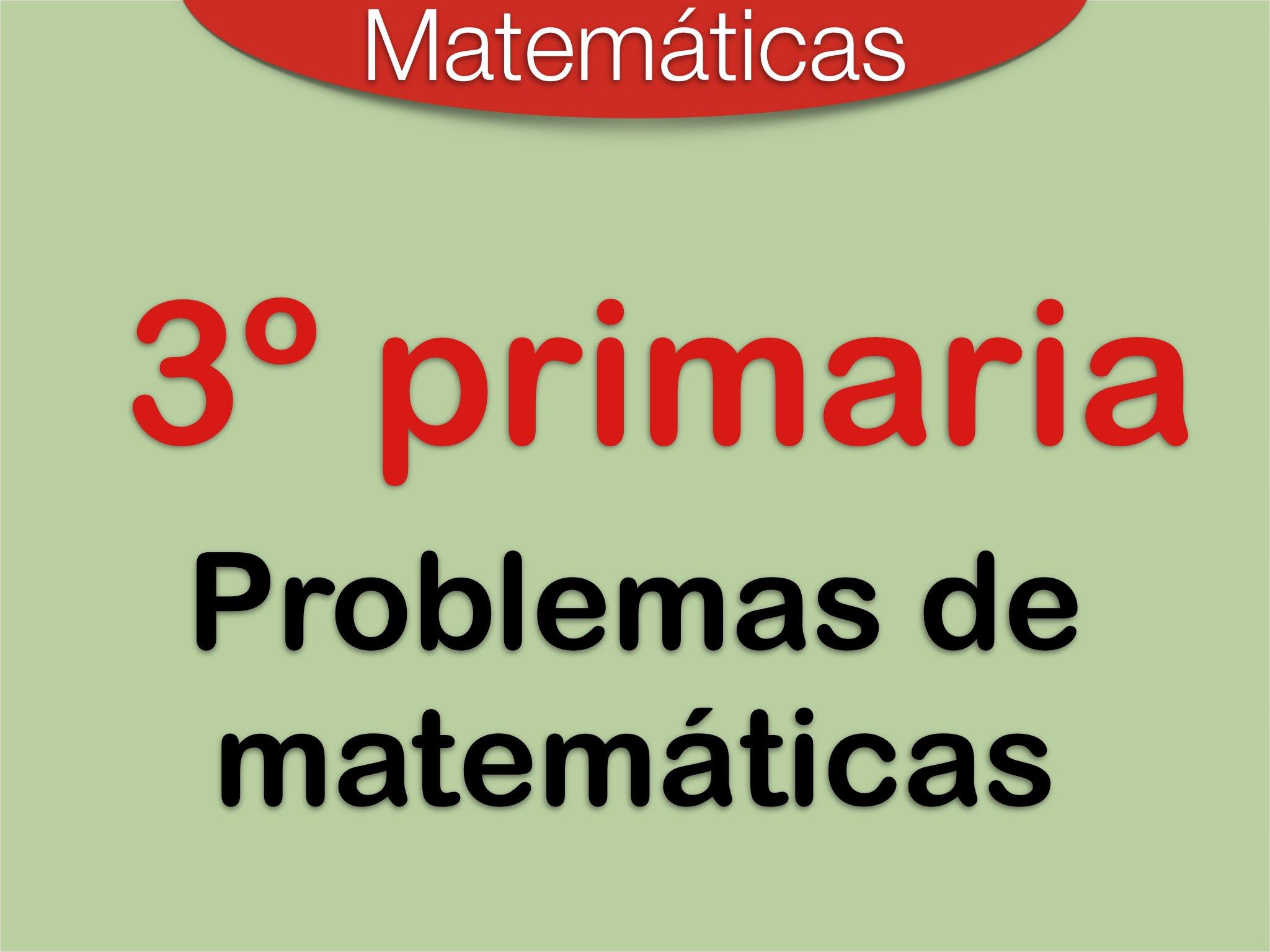 Play Problemas de Matemáticas 3º Primaria by Elysia Edu - on TinyTap