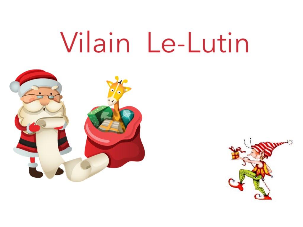 Play Vilain Le Lutin by Rosalie Ross - on TinyTap